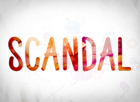 defamation: The word Scandal written in watercolor washes over a white paper background concept and theme.