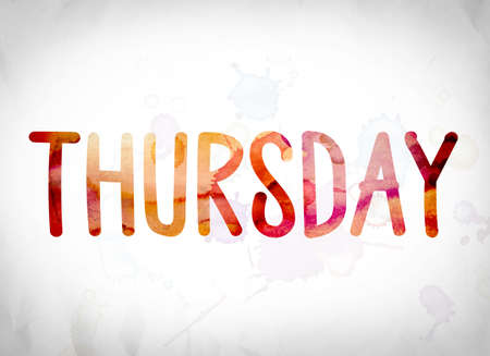 thursday: The word Thursday written in watercolor washes over a white paper background concept and theme. Stock Photo