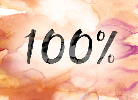 The word 100 Percent painted in black ink over a colorful watercolor washed background concept and theme.