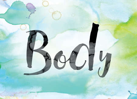 The word Body painted in black ink over a colorful watercolor washed background concept and theme. Stock Photo