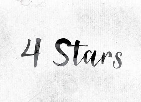 endorse: The word 4 Stars concept and theme painted in watercolor ink on a white paper. Stock Photo