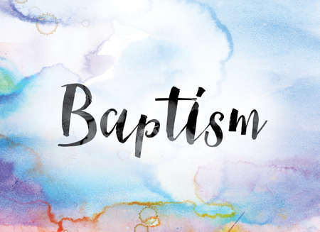 The word Baptism painted in black ink over a colorful watercolor washed background concept and theme. Фото со стока