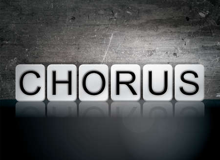 harmonize: The word Chorus written in white tiles against a dark vintage grunge background.