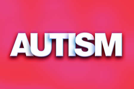 developmental disorder: The word Autism written in white 3D letters on a colorful background concept and theme.