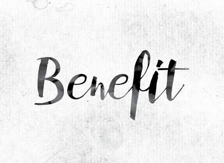 insurance themes: The word Benefit concept and theme painted in watercolor ink on a white paper. Stock Photo