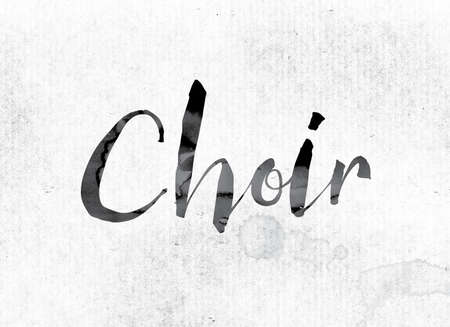 harmonize: The word Choir concept and theme painted in watercolor ink on a white paper. Stock Photo