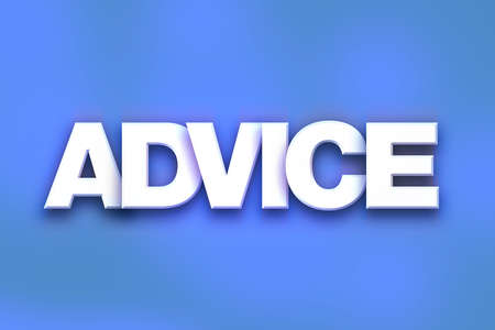 inform information: The word Advice written in white 3D letters on a colorful background concept and theme. Stock Photo