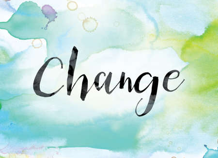 The word Change painted in black ink over a colorful watercolor washed background concept and theme.