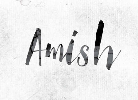 The word Amish concept and theme painted in watercolor ink on a white paper. Stock Photo