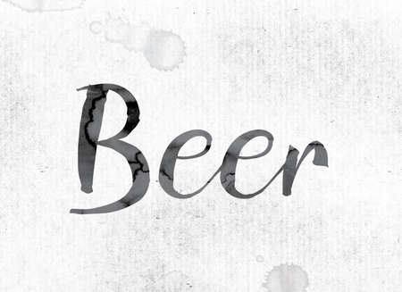 bartending: The word Beer concept and theme painted in watercolor ink on a white paper.