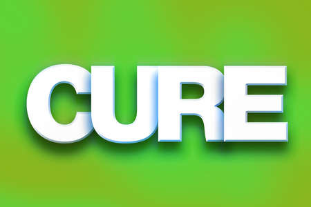 clinical trial: The word Cure written in white 3D letters on a colorful background concept and theme.