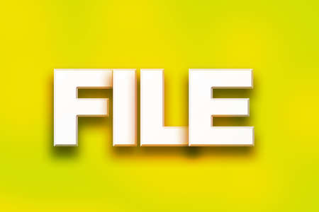 classify: The word File written in white 3D letters on a colorful background concept and theme.