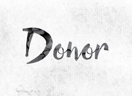 donacion de organos: The word Donor concept and theme painted in watercolor ink on a white paper.