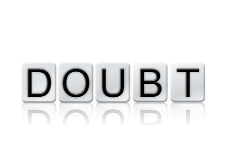 hesitant: The word Doubt written in tile letters isolated on a white background.
