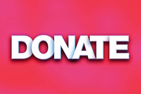 """donacion de organos: La palabra """"Donate"""" escrito en letras blancas 3D en un concepto de colores de fondo y el tema."""