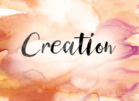 """Le mot """"Création"""" peint à l'encre noire sur une aquarelle colorée lavé concept de fond et le thème."""