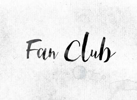 the admirer: The word Fan Club concept and theme painted in watercolor ink on a white paper.