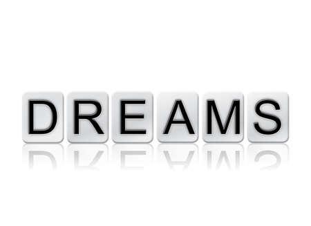 """Het woord """"Dromen"""" geschreven in tegelletters geïsoleerd op een witte achtergrond."""