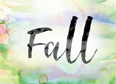 slump: The word Fall painted in black ink over a colorful watercolor washed background concept and theme. Stock Photo