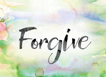 pardon: The word Forgive painted in black ink over a colorful watercolor washed background concept and theme.