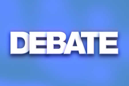 rebuttal: The word Debate written in white 3D letters on a colorful background concept and theme.