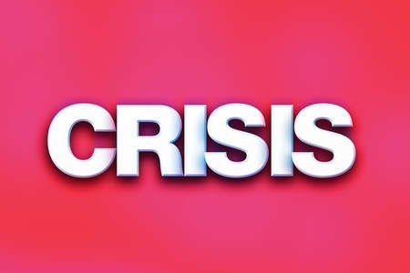 The word Crisis written in white 3D letters on a colorful background concept and theme.