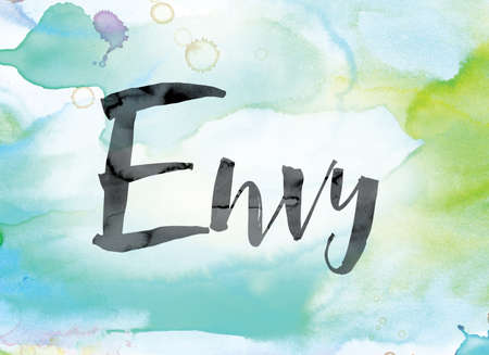The word Envy painted in black ink over a colorful watercolor washed background concept and theme.
