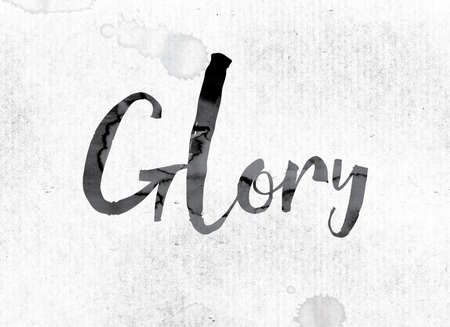 to acclaim: The word Glory concept and theme painted in watercolor ink on a white paper. Stock Photo