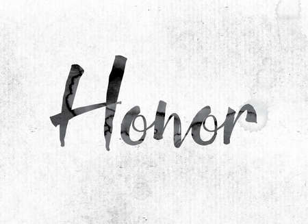 kudos: The word Honor concept and theme painted in watercolor ink on a white paper.