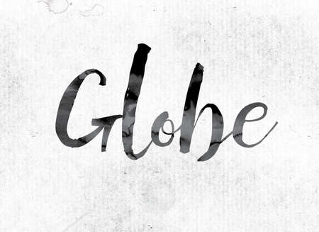 The word Globe concept and theme painted in watercolor ink on a white paper.