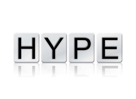 hype: The word Hype written in tile letters isolated on a white background.