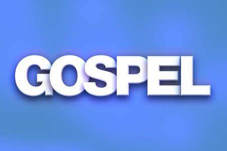 """Het woord """"Evangelie"""" geschreven in wit 3D brieven op een kleurrijke achtergrond concept en het thema."""
