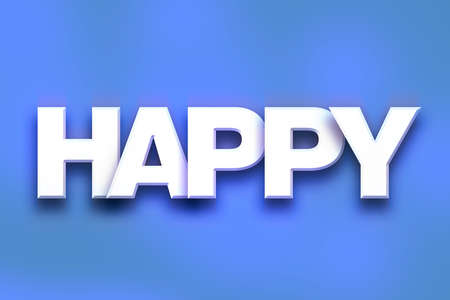 chuckle: The word Happy written in white 3D letters on a colorful background concept and theme.
