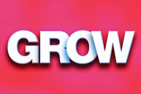 The word Grow written in white 3D letters on a colorful background concept and theme.