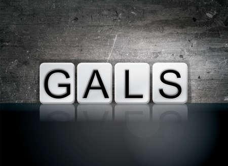 gals: The word Gals written in white tiles against a dark vintage grunge background.