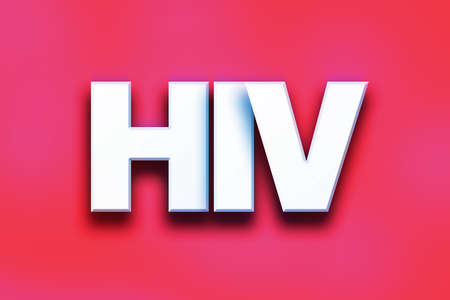 The word HIV written in white 3D letters on a colorful background concept and theme.