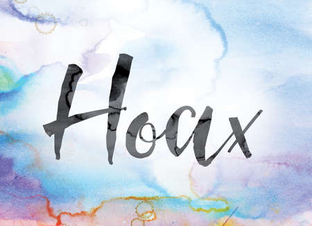 The word Hoax painted in black ink over a colorful watercolor washed background concept and theme.