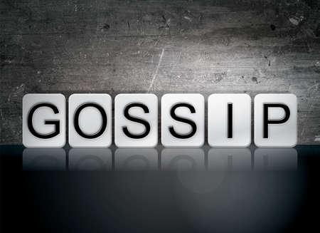 slander: The word Gossip written in white tiles against a dark vintage grunge background.
