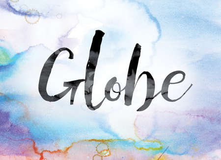 The word Globe painted in black ink over a colorful watercolor washed background concept and theme.
