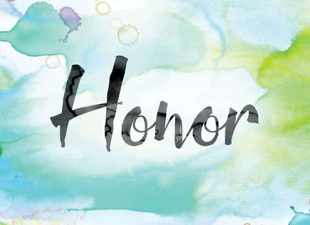 The word Honor painted in black ink over a colorful watercolor washed background concept and theme. Stock Photo
