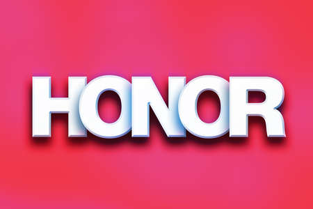 The word Honor written in white 3D letters on a colorful background concept and theme. Stock Photo