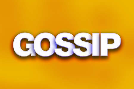 The word Gossip written in white 3D letters on a colorful background concept and theme.