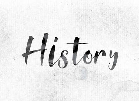 """cronologia: El concepto de la palabra """"historia"""" y el tema pintado en tinta acuarela en un papel blanco."""