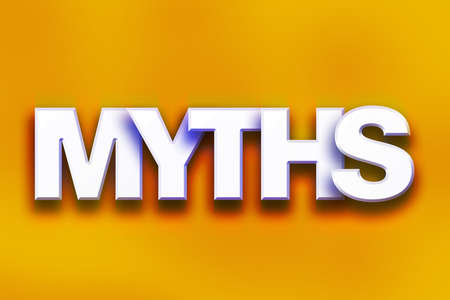The word Myths written in white 3D letters on a colorful background concept and theme.