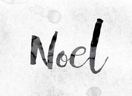 hymn: The word Noel concept and theme painted in watercolor ink on a white paper. Stock Photo