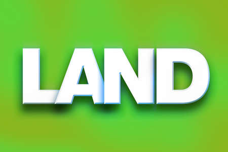 The word Land written in white 3D letters on a colorful background concept and theme.