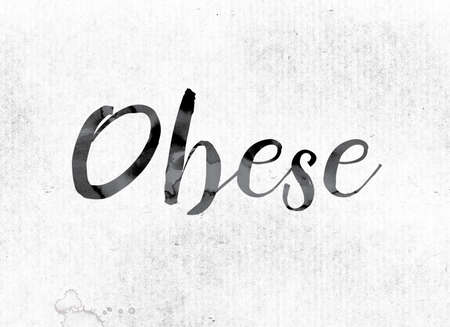 childhood obesity: The word Obese concept and theme painted in watercolor ink on a white paper. Stock Photo