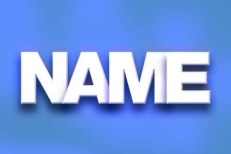 The word Name written in white 3D letters on a colorful background concept and theme.