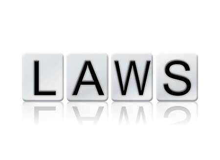 """edicto: La expresión """"leyes"""" escrito en letras de baldosas aisladas sobre un fondo blanco."""