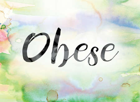 childhood obesity: The word Obese painted in black ink over a colorful watercolor washed background concept and theme.